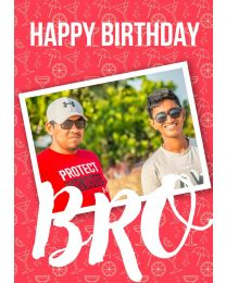 Happy Birthday Bro